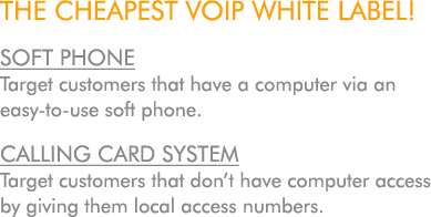 THE CHEAPEST VOIP WHITE LABEL